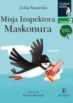 Zofia Stanecka, Misja Inspektora Maskonura