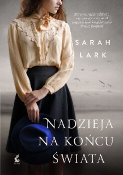 Sarah Lark, Nadzieja nakońcu świata