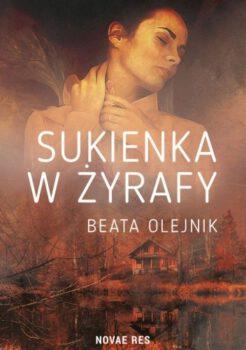 Beata Olejnik, Sukienka wżyrafy