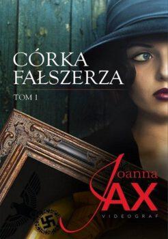Joanna Jax, Córka fałszerza